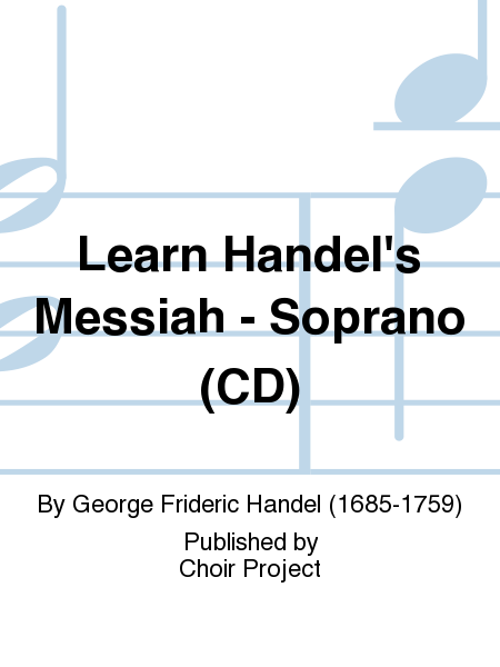 Learn Handel's Messiah - Soprano (CD)