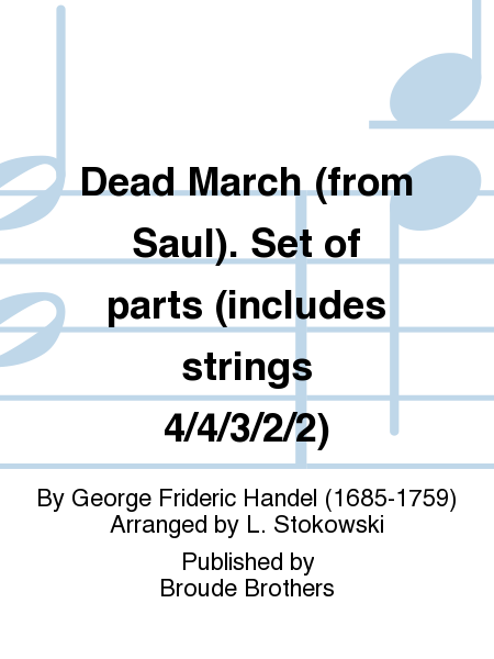 Dead March (from Saul). Set of parts (includes strings 4/4/3/2/2)