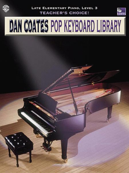 Teacher's Choice! Dan Coates Pop Keyboard Library, Book 3