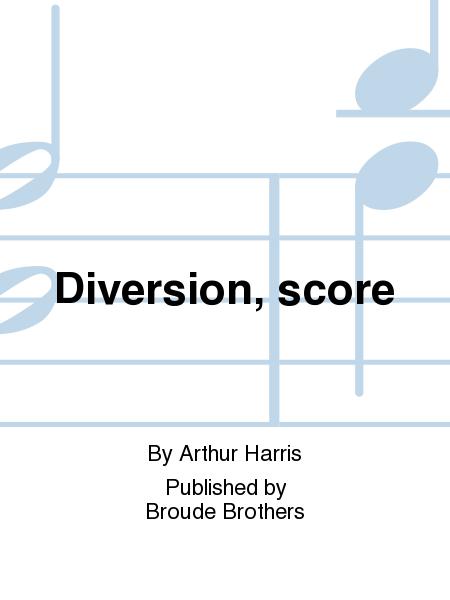 Diversion, score