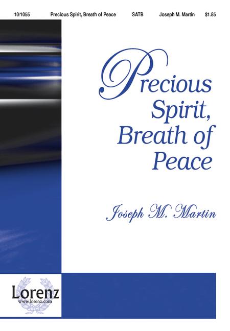 Precious Spirit, Breath of Peace