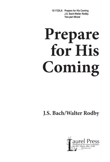 Prepare for His Coming