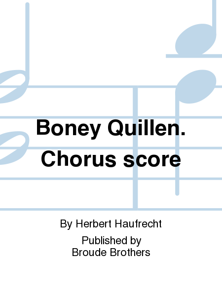 Boney Quillen. Chorus score