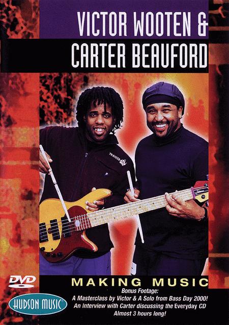 Victor Wooten & Carter Beauford - Making Music