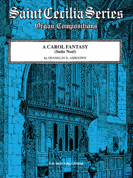 A CAROL FANTASY for Organ Suite Noel