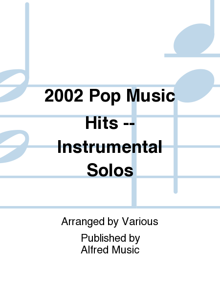 2002 Pop Music Hits -- Instrumental Solos