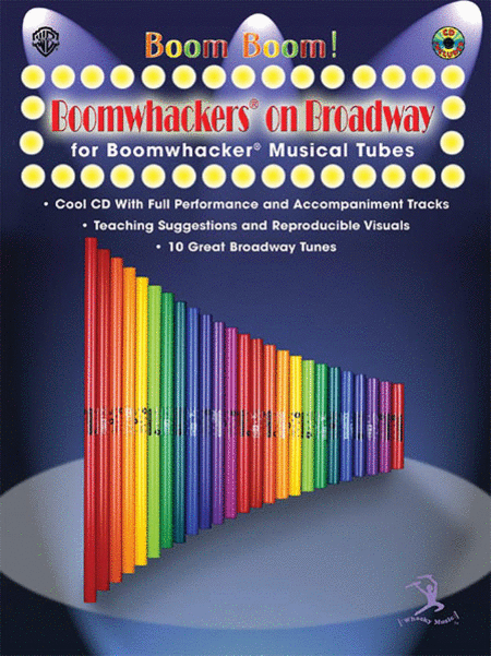 Boom Boom! Boomwhackers on Broadway (for Boomwhackers Musical Tubes)
