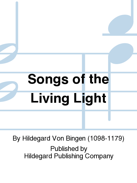 Songs of the Living Light