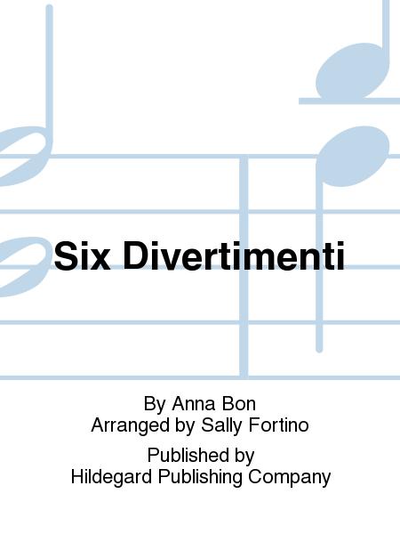Six Divertimenti