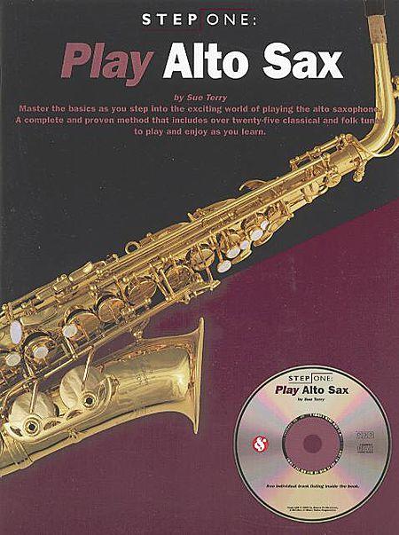 Step One: Play Alto Sax