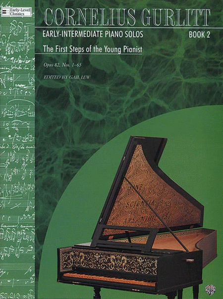 Gurlitt Book 2 - The First Steps of the Young Pianist, Opus 82