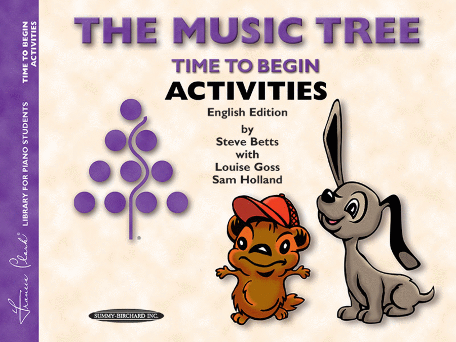 The Music Tree - Time To Begin/Primer (Activities) - English/Australian Edition