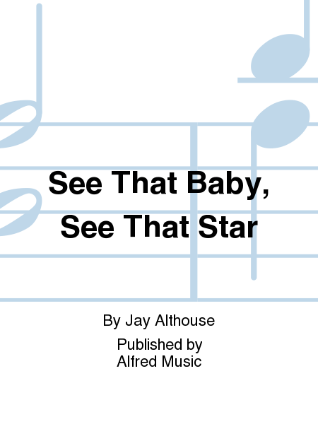 See That Baby, See That Star