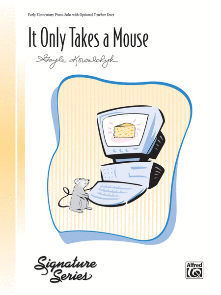 It Only Takes a Mouse