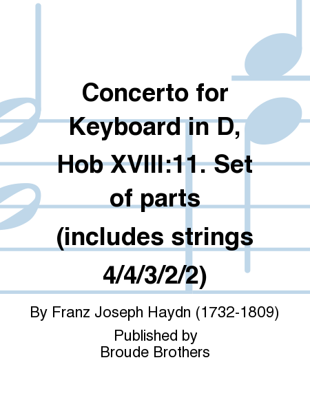 Concerto for Keyboard in D, Hob XVIII:11. Set of parts (includes strings 4/4/3/2/2)