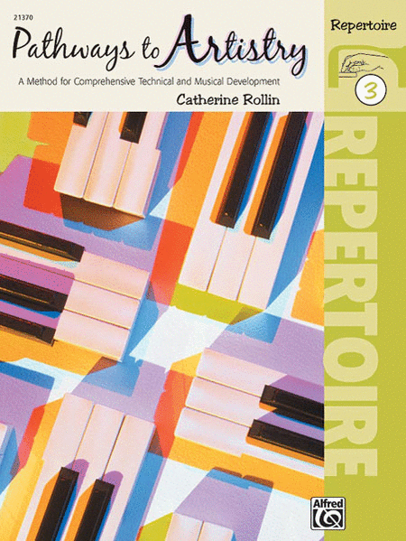 Pathways To Artistry - Repertoire Book 3