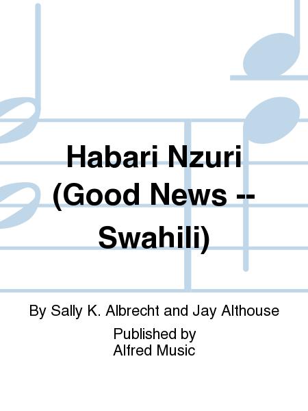 Habari Nzuri (Good News -- Swahili)