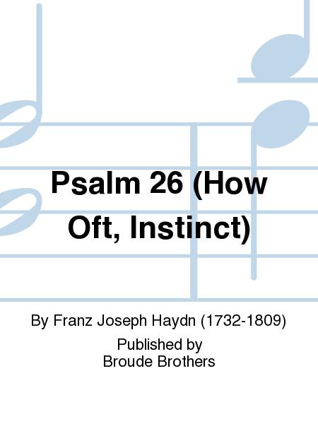 Psalm 26 (How Oft, Instinct)