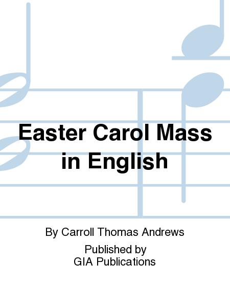 Easter Carol Mass in English