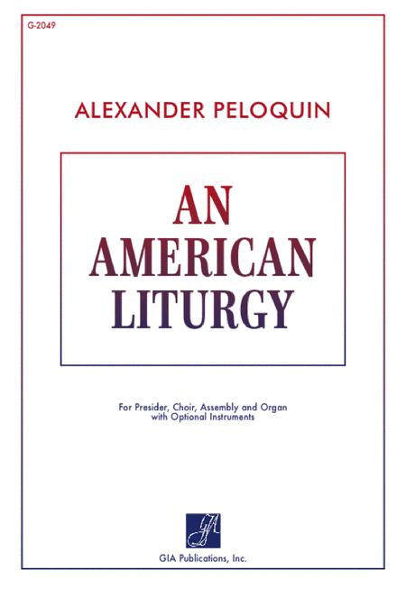 An American Liturgy
