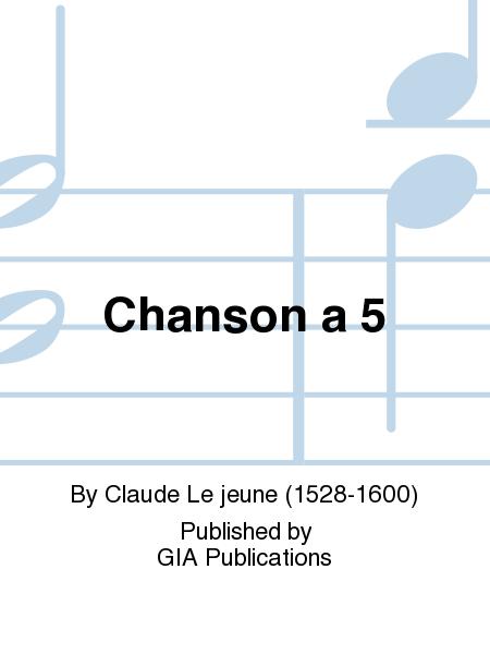 Chanson a 5