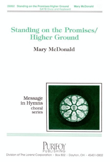 Standing on the Promises/Higher Ground
