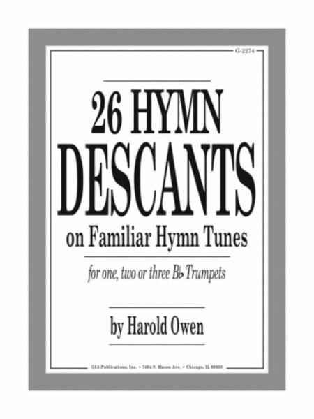Twenty-six (26) Hymn Descants for One, Two, or Three Bb Trumpets