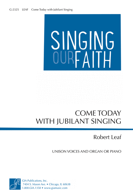 Come Today with Jubilant Singing