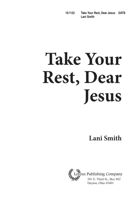 Take Your Rest, Dear Jesus