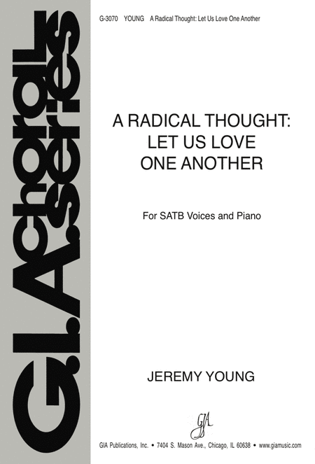 A Radical Thought: Let Us Love One Another