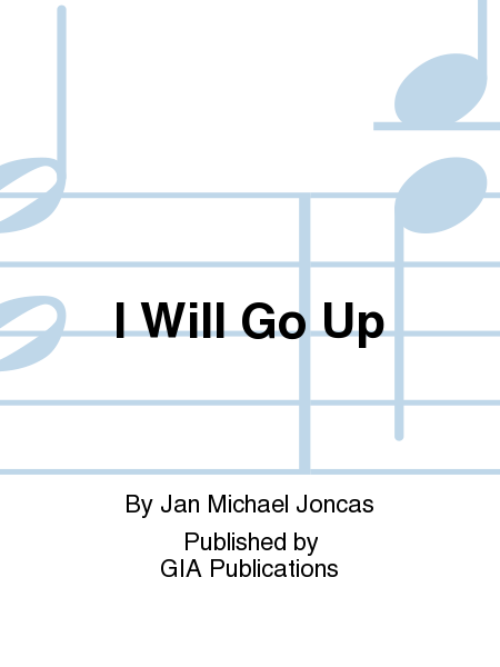 I Will Go Up