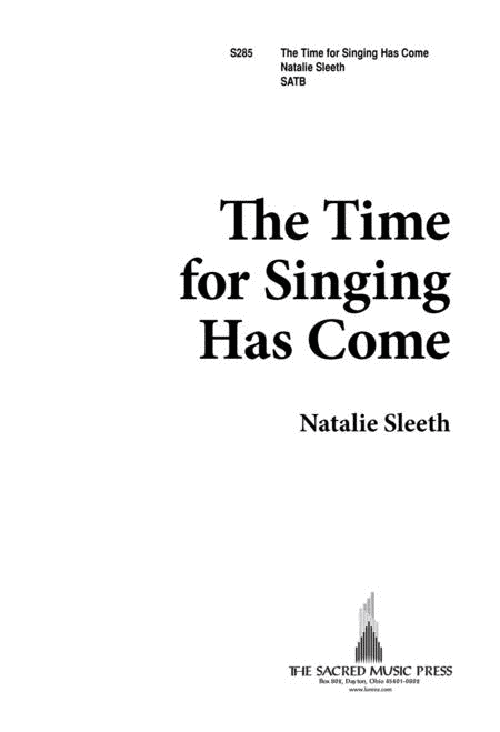 The Time for Singing Has Come