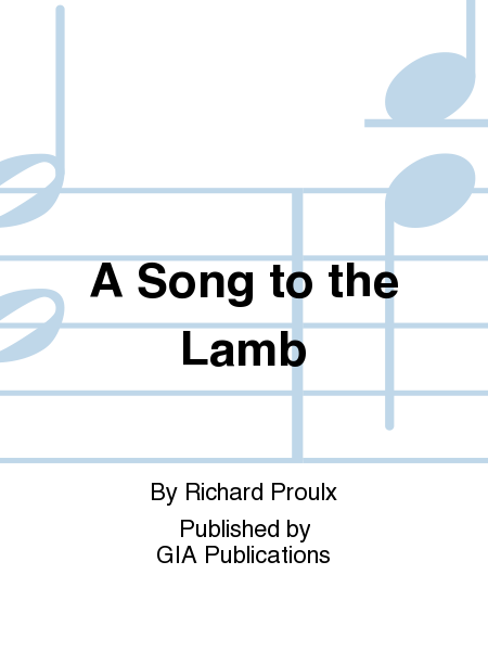 A Song to the Lamb