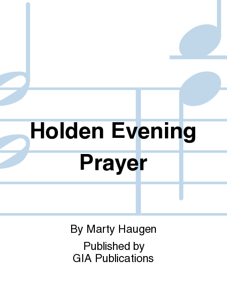 Holden Evening Prayer