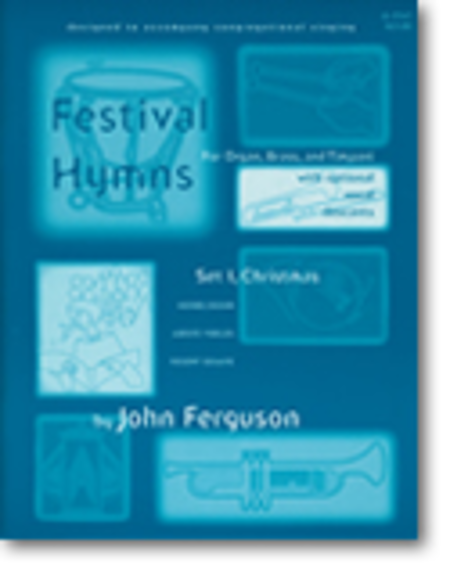 Festival Hymns for Organ, Brass, and Timpani - Set 1
