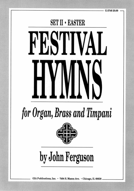 Festival Hymns for Organ, Brass, and Timpani - Set 2