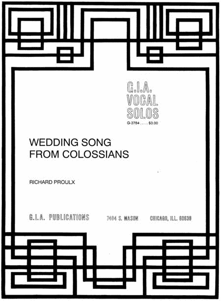 Wedding Song from Colossians