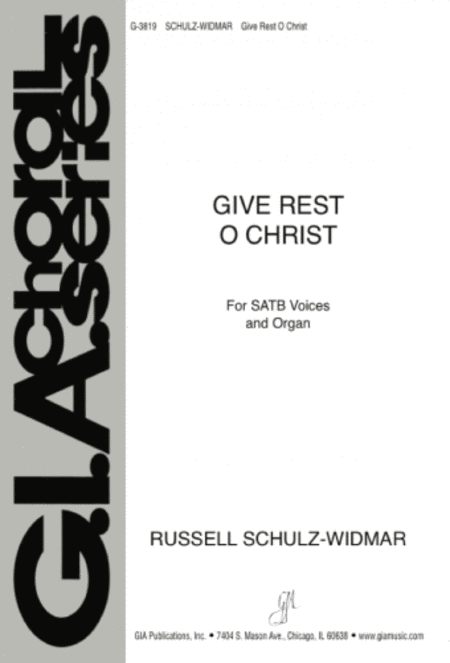 Give Rest, O Christ