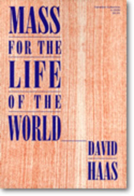 Mass for the Life of the World - Collection