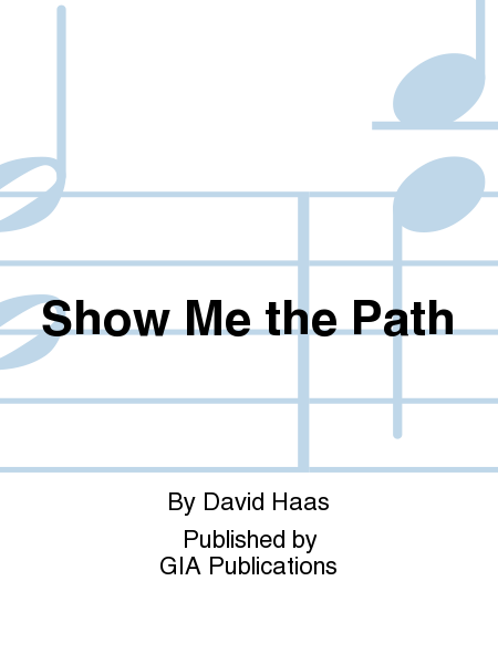 Show Me the Path