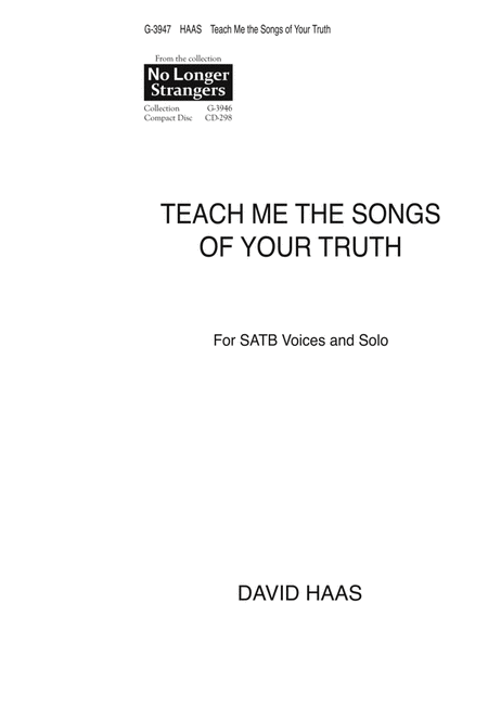 Teach Me the Songs of Your Truth