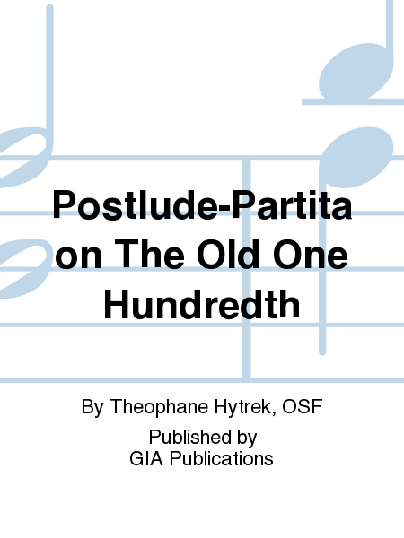 Postlude-Partita on The Old One Hundredth