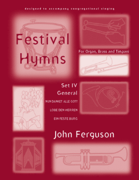 Festival Hymns for Organ, Brass, and Timpani - Set 4