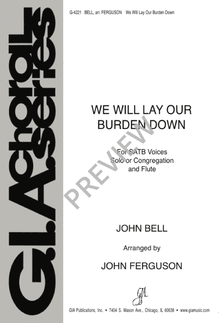 We Will Lay Our Burden Down