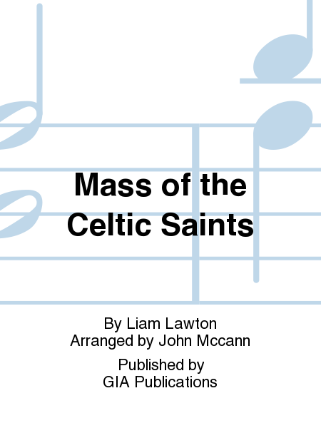 Mass of the Celtic Saints