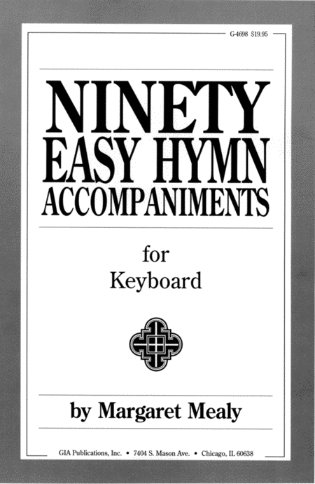 Ninety Easy Hymn Accompaniments for Keyboard