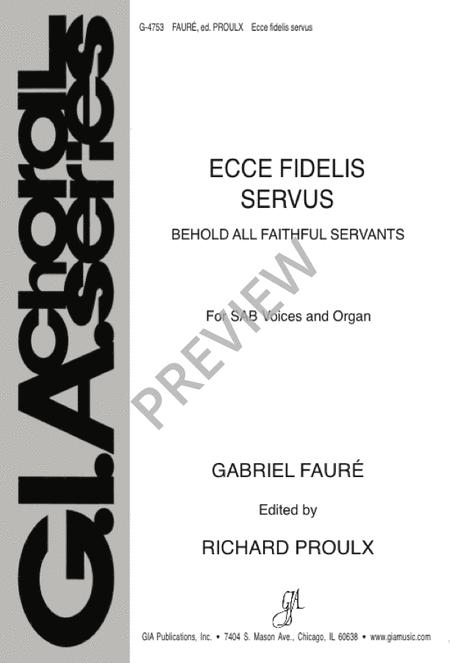 Ecce Fidelis Servus