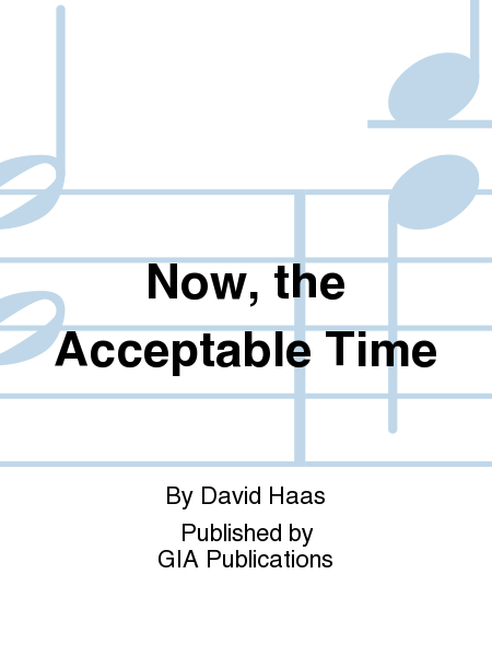Now, the Acceptable Time