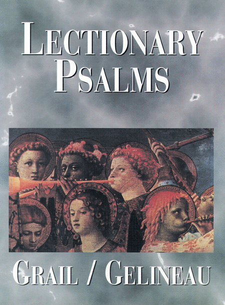Grail/Gelineau Lectionary Psalms