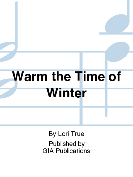 Warm the Time of Winter